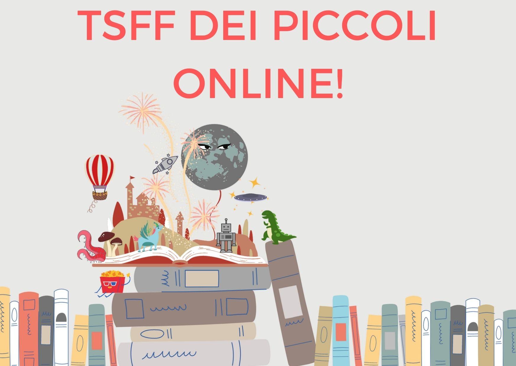 Read more about the article TSFF DEI PICCOLI….ANCHE ONLINE!